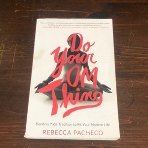 DO YOUR OM THING by Rebecca Pacheco